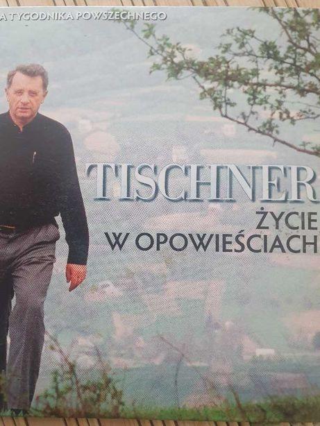 Tischner. Zycie w opowieściach
