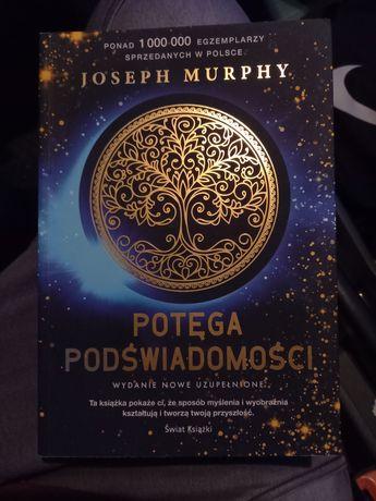 Potęga podświadomości Joseph Murphy