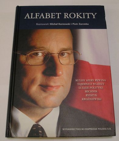 Alfabet Rokity - Michał Karnowski , Piotr Zaremba - 2004