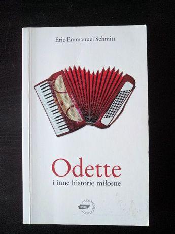 Eric-Emanuel Schmitt - Odette i inne historie miłosne, książka