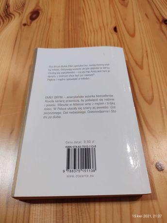 Książka Sto dni po ślubie. Emily Giffin.