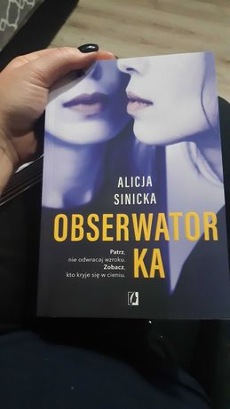 Alicja Sinicka,  Obserwatorka