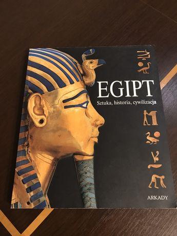 Egipt. Sztuka, historia, cywilizacja