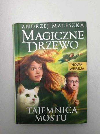 """""""Magiczne drzewo. Tajemnica mostu"""" A.Maleszka"""