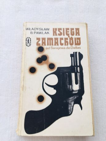 Władysław Pawlak księga zamachów