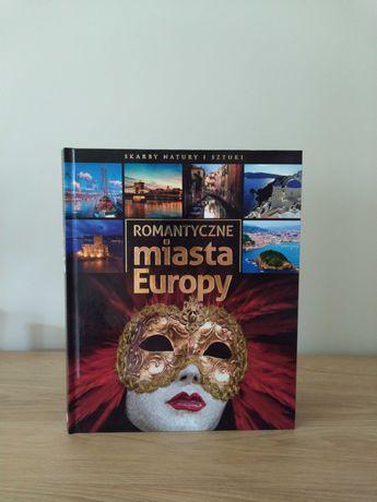 """Książka """"Romantyczne miasta Europy"""""""