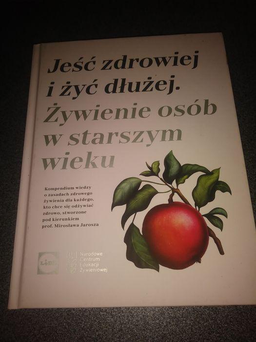 Książka Jeść zdrowiej i żyć dłużej Świętochłowice - image 1