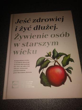 Książka Jeść zdrowiej i żyć dłużej
