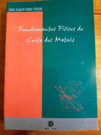 """Fundamentos Físicos do corte de metais"""" de Jorge Joaquim Pamies teixei"""