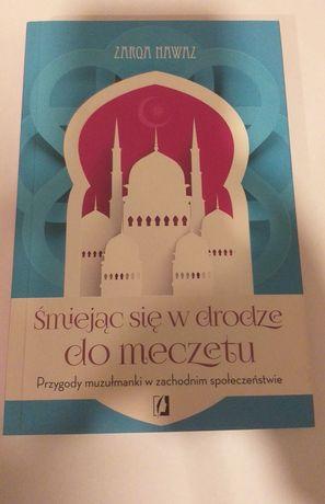"""Książka """"Śmiejąc się w drodze do meczetu"""""""