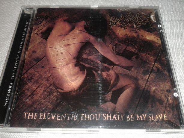 Pyorrhoea - The Eleventh: Thou Shalt Be My Slave