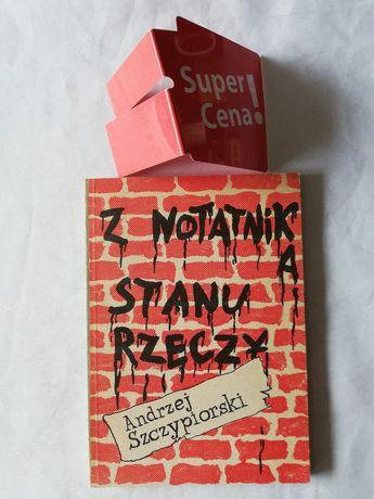 """książka """"z notatnika stanu rzeczy"""" Andrzej Szczypiorski"""
