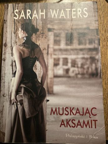 Muskajac aksamit - Sarah Waters