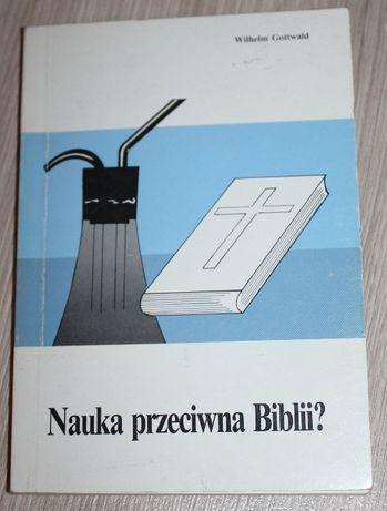Nauka przeciwna Biblii Wilhelm Gottwald