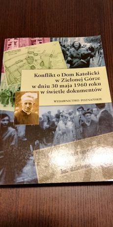 Konflikt o Dom Katolicki w Zielonej Górze...