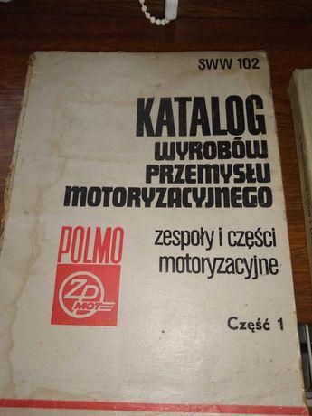 Katalog wyrobów przemysłu motoryzacyjnego zespoły i części PRL