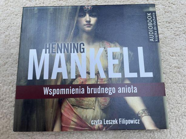 Audiobook Henning Mankell Wspomnienie brudnego anioła