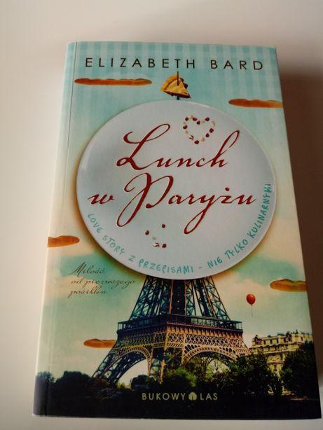 Lunch w Paryżu - Elizabeth Bard