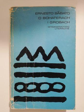 Sabato - O bohaterach i grobach - literatura latynoamerykańska