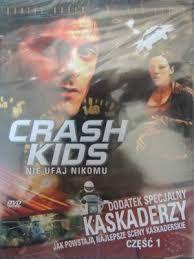 CRASH KIDS nie ufaj nikomu DVD
