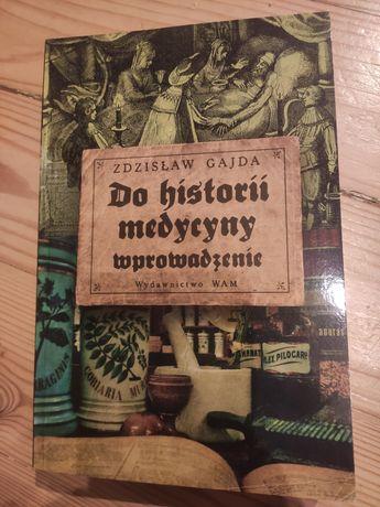 Zdzisław Gajda do historii medycyny wprowadzenie