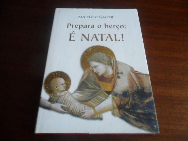 """""""Prepara o Berço: É Natal!"""" de Angelo Comastri"""