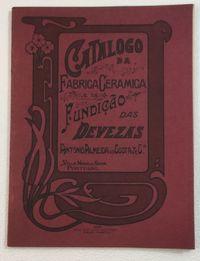 Catálogo da Fábrica de Cerâmica e de Fundição das Devezas