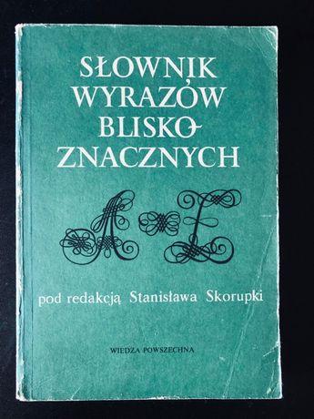 """""""Słownik wyrazów bliskoznacznych"""" Stanisław Skorupka"""