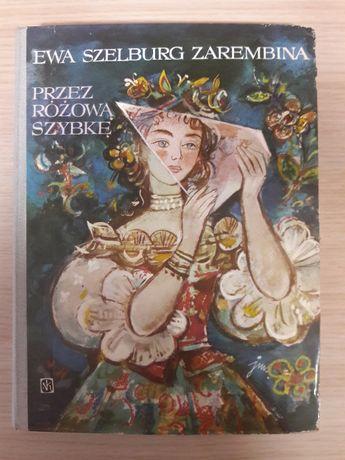 Przez różową szybkę - Ewa Szelburg-Zarembina Bajki PRL Twarda