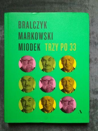 Bralczyk, Markowski, Miodek Trzy po 33