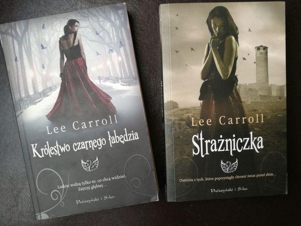 """Lee Carroll """"Królestwo czarnego łabędzia"""" i """"Strażniczka"""""""