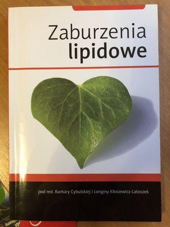 Zaburzenia lipidowe red. Barbara Cybulska Longin Kłosiewicz-Latoszek