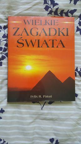"""Książka """"Wielkie zagadki świata"""" Felix R. Paturi"""