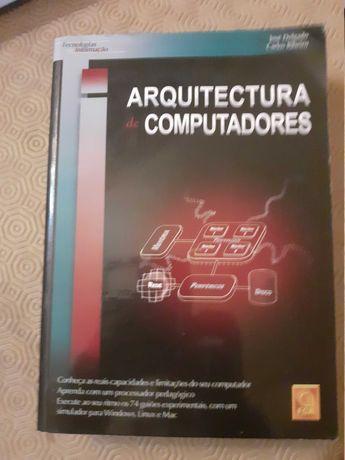 Arquitectura de Computadores - José Delgado e Carlos Ribeiro