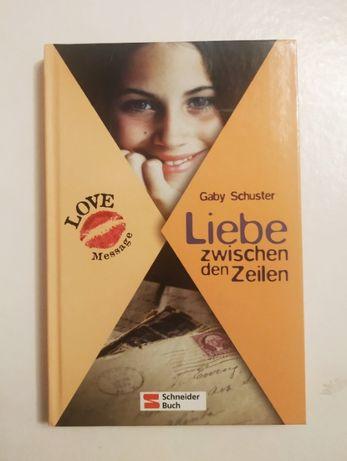 Gaby Schuster- Liebe zwischen den Zeilen, książka po niemiecku
