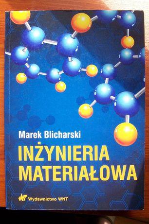 """""""Inżynieria materiałowa"""" Marek Blicharski"""