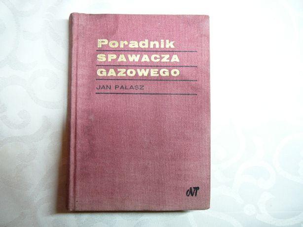 Poradnik spawacza gazowego J.Pałasz