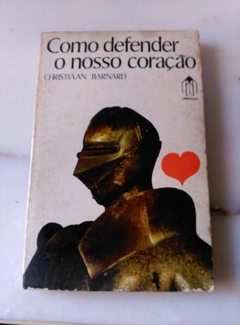 Como Defender o Nosso Coração, de Christiaan Barnard