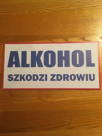 Tabliczka informacyjna alkohol szkodzi zdrowiu ,
