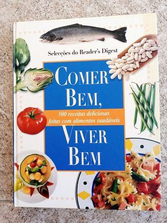 Livro de culinária. Comer bem. Viver bem