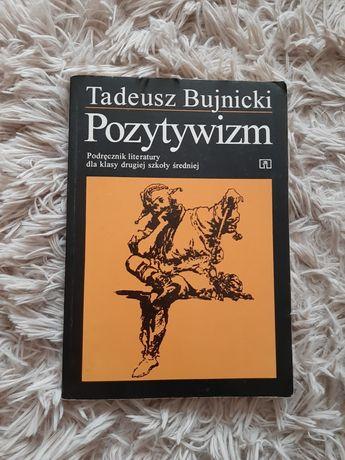 Tadeusz Bujnicki Pozytywizm