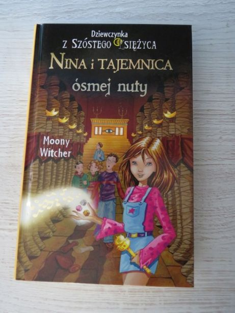 """,,Nina i tajemnica ósmej nuty."""" Moony Witcher"""