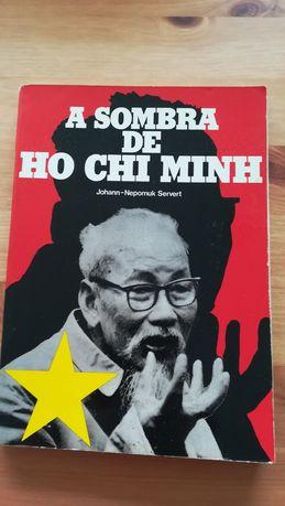 A sombra de Ho Chi Minh, Servert