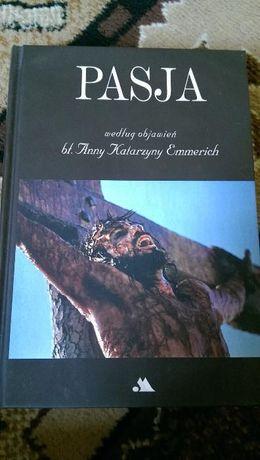 Książka Pasja według objawień bł. Anny Katarazyny Emmerich
