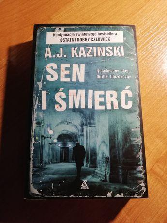 Sen I śmierć A.J . Kazinski