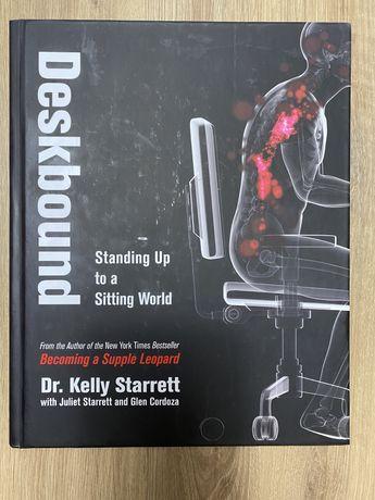 Deskbound - Standing Up to a Sitting World