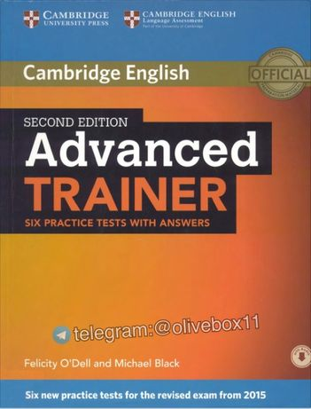 Advanced Trainer Six Practice Tests with Answers 2nd Edition