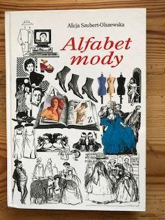 Alfabet mody Alicja Szubert-Olszewska