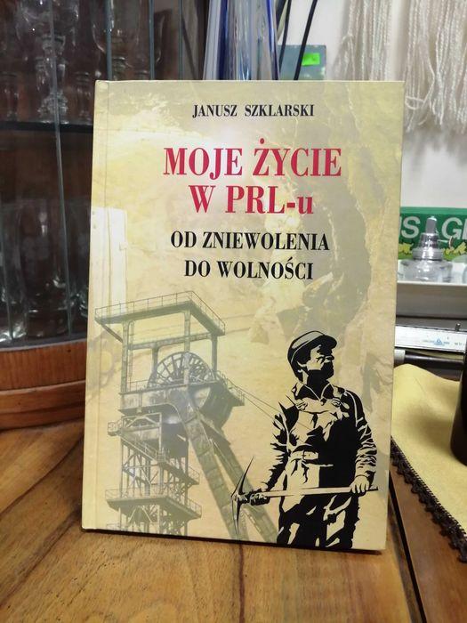 Moje życie w PRL-u Janusz Szklarski Warszawa - image 1