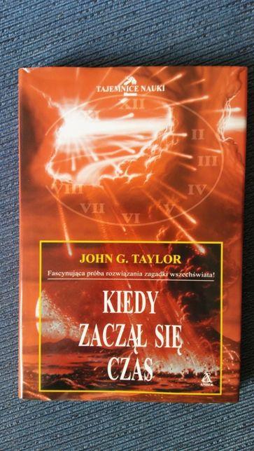 Kiedy zaczął się czas, John G. Taylor